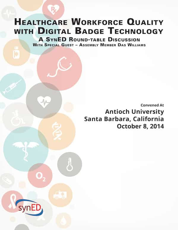 Round Table Antioch California.Healthcare Workforce Quality With Digital Badge Technology